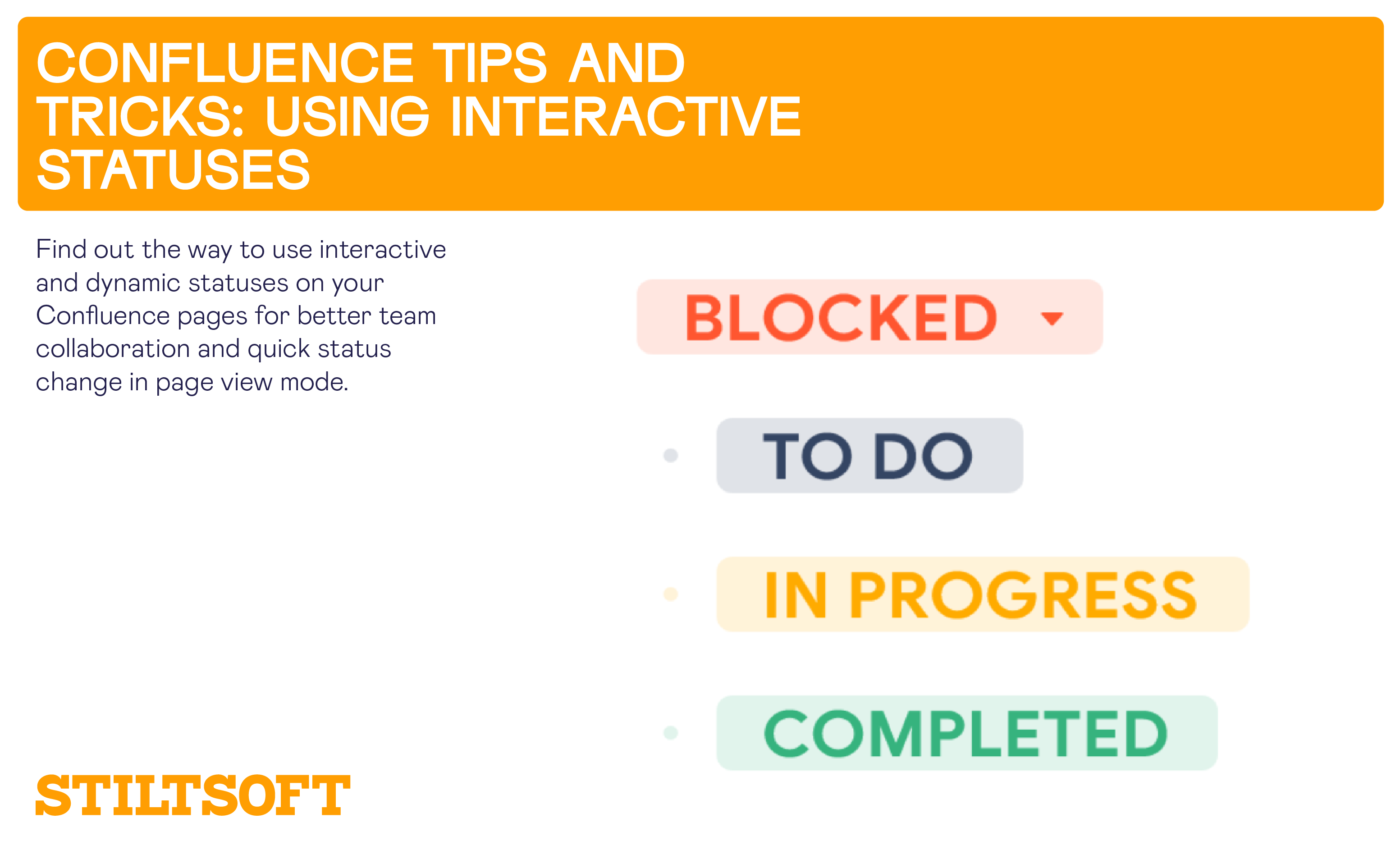 Confluence Tips And Tricks Using Interactive Statuses Stiltsoft