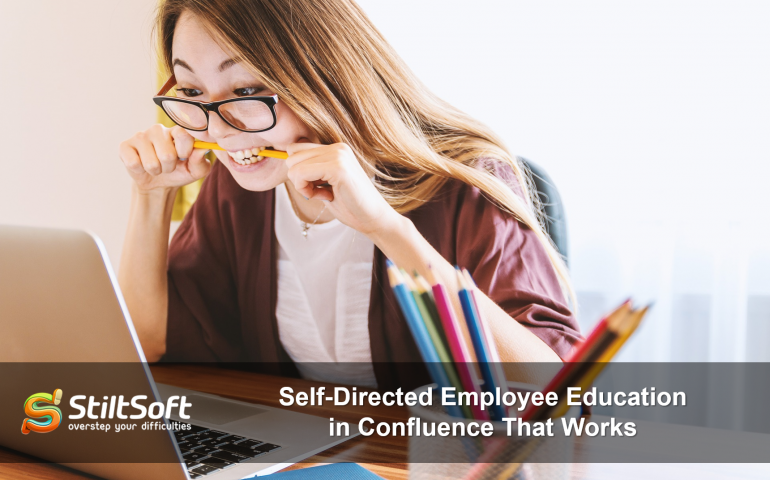 Self-Directed Employee Education in Confluence | StiltSoft
